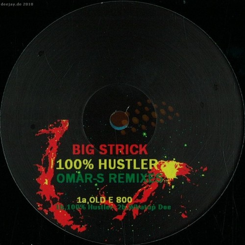 Big Strick - 100 Hustler