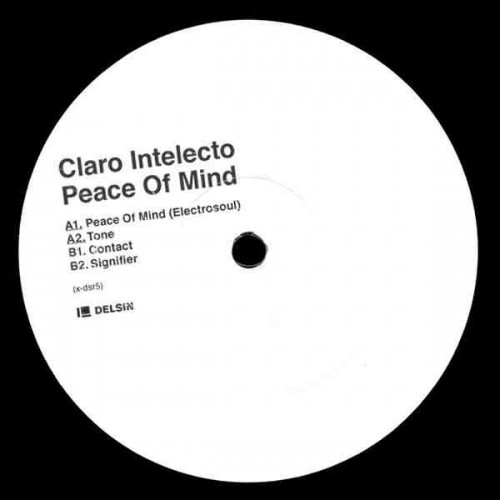 Claro Intelecto ‎– Peace Of Mind EP