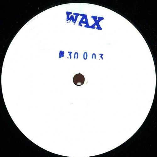 WAX  30003
