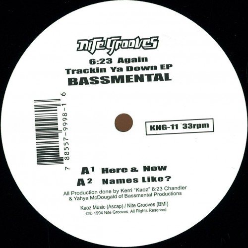 Bassmental ( Kerri Chandler ) 6 23 Again Trackin Ya Down