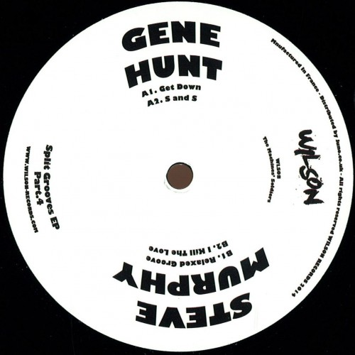 GENE HUNT STEVE MURPHY SPLIT GROOVES PART 4 EP