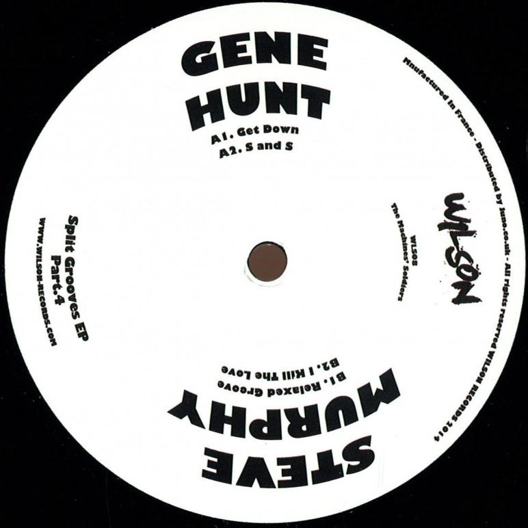 GENE HUNT STEVE MURPHY SPLIT GROOVES PART 4 EP