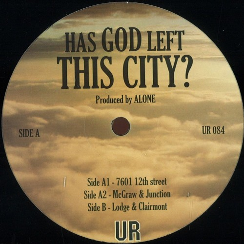 Underground Resistance Has God Left This City