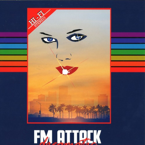 Fm Attack	Dreamatic Ep