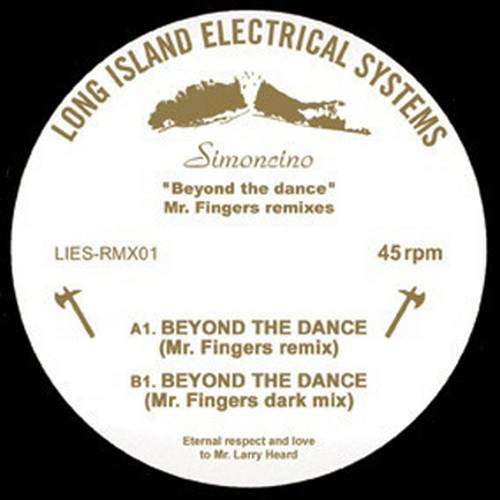 Simoncino Beyond the Dance Mr. Fingers Remixes