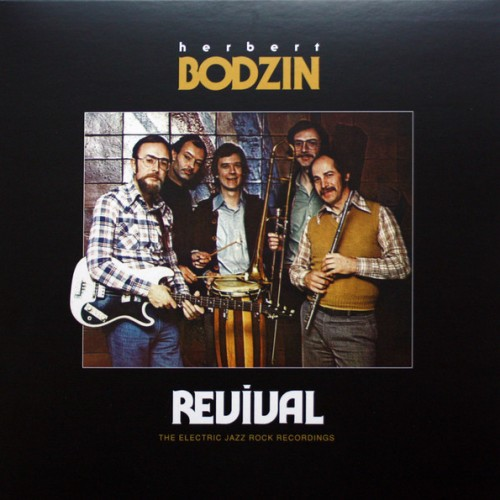 REVIVAL (THE ELECTRIC JAZZ ROCK RECORDINGS)
