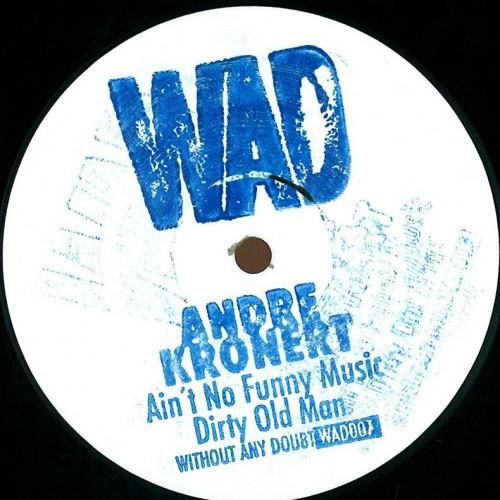André Kronert - Aint No Funny Music