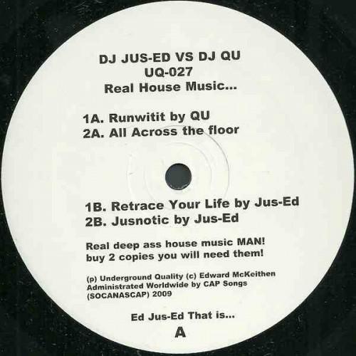 DJ Jus-Ed vs DJ Qu - Real House Music