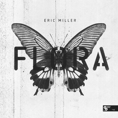 Eric MIller Flora