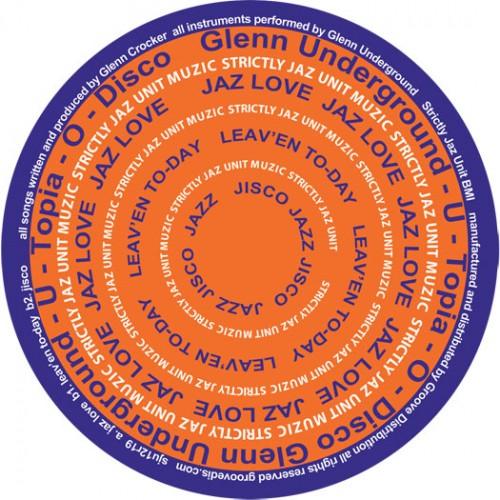 Glenn Underground U-topia-o-disco