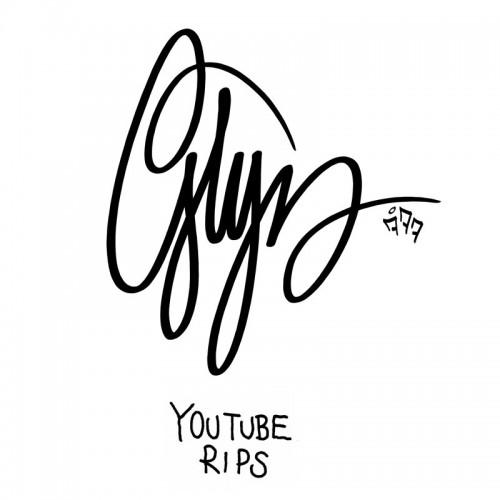 Glyn youtube rips