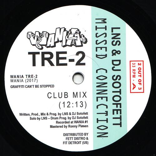 LNS (2) & DJ Sotofett – Missed Connection