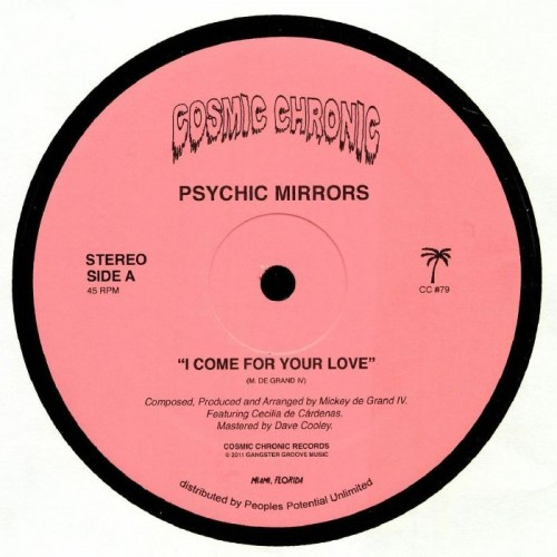 I Come For Your Love - Cosmic Chronic Miami
