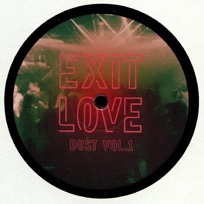 Exit Love Dust Vol. 1